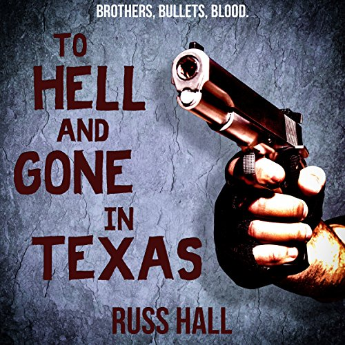 To Hell and Gone in Texas audiobook cover art