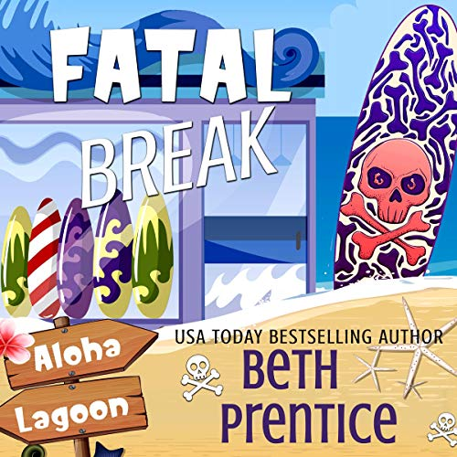 Fatal Break Audiobook By Beth Prentice cover art