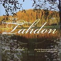 誓います ~ フィンランドの結婚の音楽 (''I will'' ~ Finnish Wedding Music : Lahdon / Jan Lehtola) [2SACD Hybrid] [輸入盤]