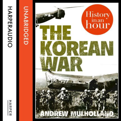 The Korean War: History in an Hour audiobook cover art
