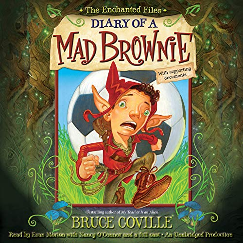 The Enchanted Files: Diary of a Mad Brownie audiobook cover art