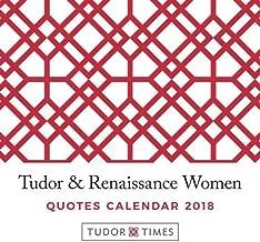 Tudor & Renaissance Women Quotes Calendar 2018