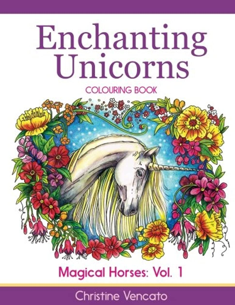 ユダヤ人病気閃光Enchanting Unicorns Colouring Book (Magical Horses)