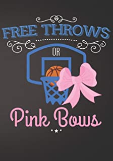 Free Throws or Pink Bows: Basketball Baby Gender Reveal Party Supplies Boy or Girl Baby Shower Pink and Blue Guest Book Blank Lined Journal Notebook to Write In Memory Keepsake Gift Tracker Log