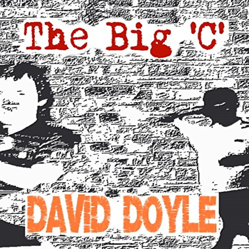 The Big 'C' audiobook cover art