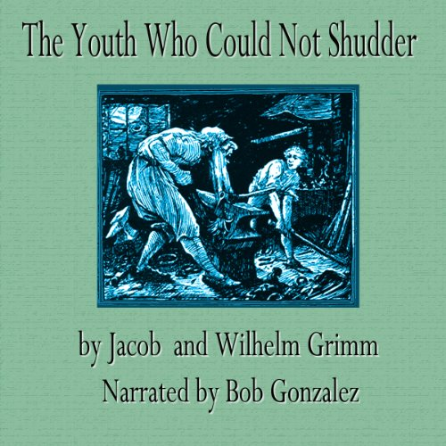 The Youth Who Could Not Shudder audiobook cover art