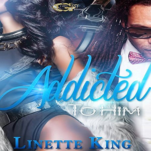 Addicted to Him audiobook cover art