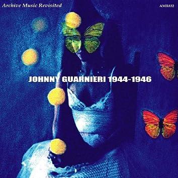 Johnny Guarnieri 1944-1946