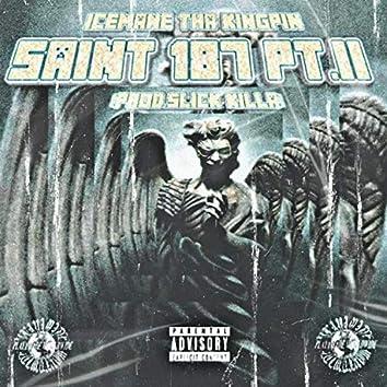 Saint 187, Pt. 2