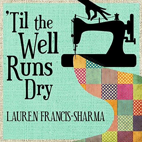 'Til the Well Runs Dry audiobook cover art