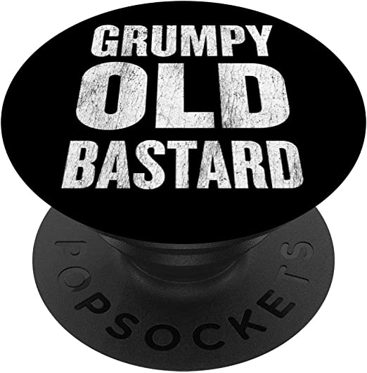 Amazon Com Funny Men Or Womens Grumpy Old Bastard Popsockets Popgrip Swappable Grip For Phones Tablets