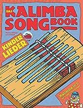 Das Kalimba-Songbook: Kinderlieder für Kalimba in C