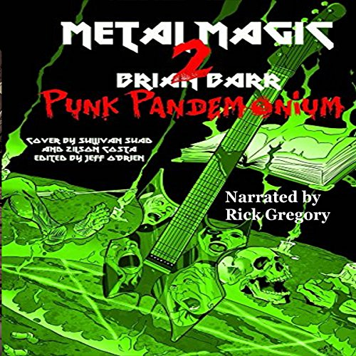 Punk Pandemonium: Metal Magic 2 audiobook cover art