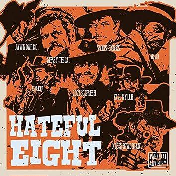 Hateful Eight (feat. Messy Telsa, $nxw Bxnk$, Bido, Coachonthetrack, Coolboifresh, killykyler & Noshirtadrian)