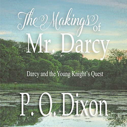 The Makings of Mr. Darcy audiobook cover art