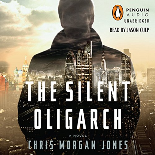 The Silent Oligarch cover art