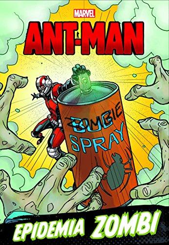 Ant-Man. Epidemia zombi (Marvel. Los Vengadores)
