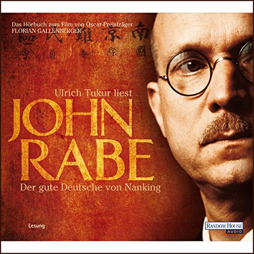 John Rabe. Der gute Deutsche von Nanking Titelbild