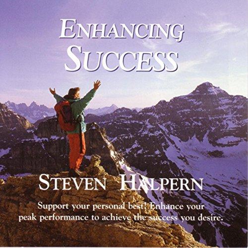 Enhancing Success - Beautiful Music Plus Subliminal Suggestions