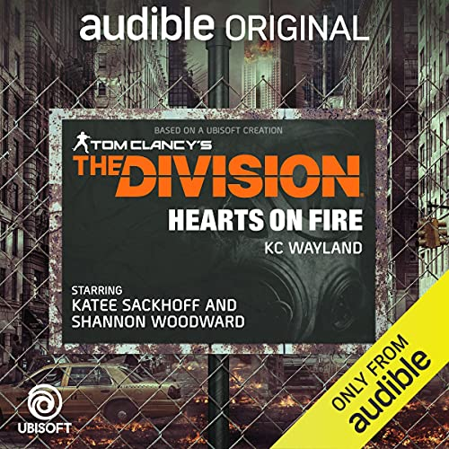 The Division: Hearts on Fire Audiobook | Tom Clancy, Kc Wayland |  Audible.co.uk