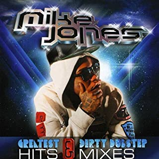 Greatest Hits and Dirty Dubstep Mixes