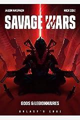 Gods & Legionnaires (Galaxy's Edge: Savage Wars Book 2) Kindle Edition