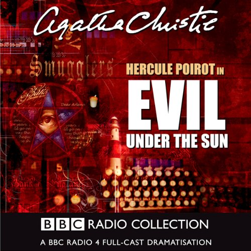 Evil Under the Sun                   By:                                                                                                                                 Agatha Christie                               Narrated by:                                                                                                                                 John Moffat,                                                                                        Iain Glen,                                                                                        Fiona Fullerton,                   and others                 Length: 2 hrs and 16 mins     99 ratings     Overall 4.6