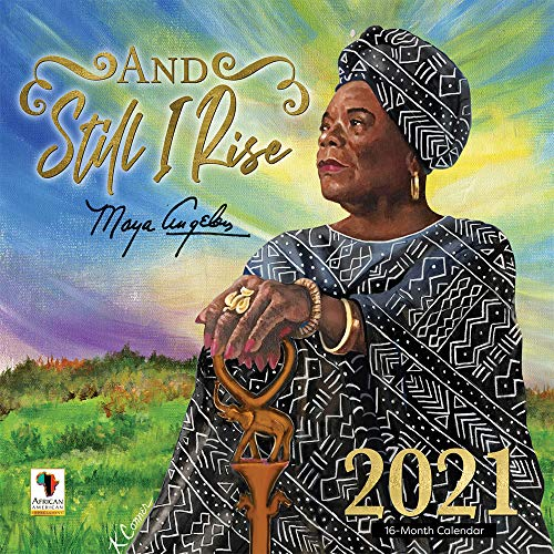 African American Expressions 2021 Wall Calendars - 2021-2022 Monthly Calendars Celebrating Black Culture & History - 12x12 Hanging Calendar - 16 Months - And Still I Rise Maya Angelou