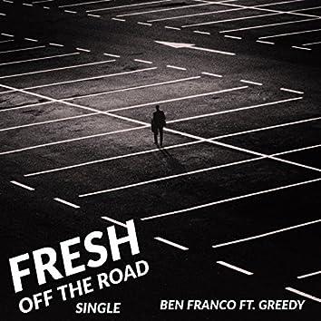 Fresh Off the Road (feat. Greedy)