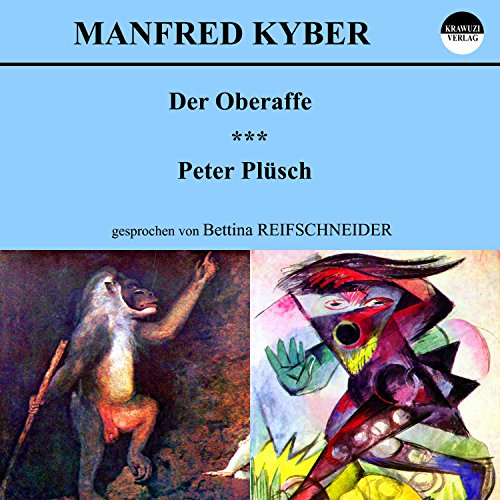Der Oberaffe / Peter Plüsch audiobook cover art