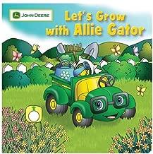 Let's Grow with Allie Gator (John Deere (Running Press Kids))