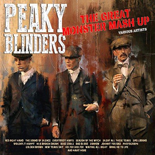 Peaky Blinders the Great Monster Mashup