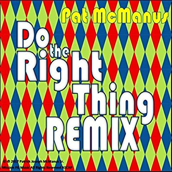 Do the Right Thing (Remix)