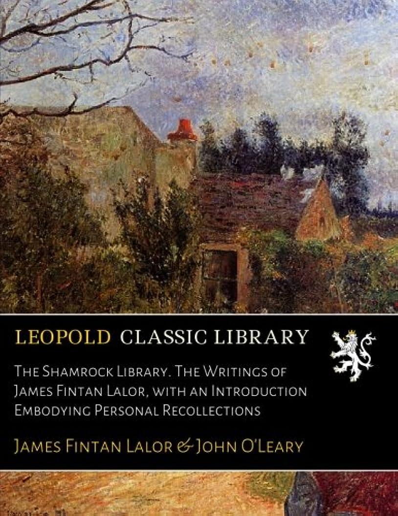 ギャップ描写独立したThe Shamrock Library. The Writings of James Fintan Lalor, with an Introduction Embodying Personal Recollections