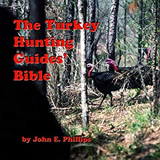 The Turkey Hunting Guides' Bible audiobook cover art