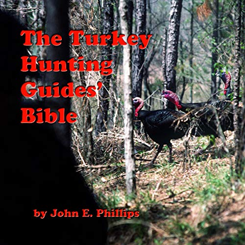 The Turkey Hunting Guides' Bible  By  cover art