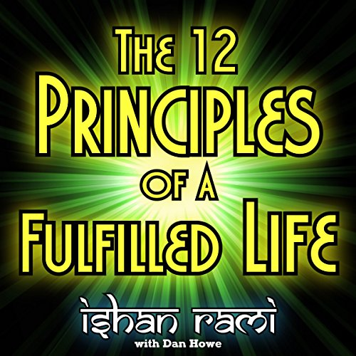 The 12 Principles of a Fulfilled Life audiobook cover art
