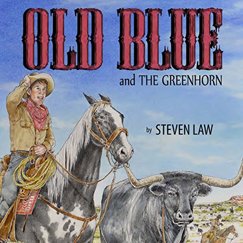 Old Blue and the Greenhorn audiobook cover art