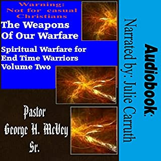 The Weapons of Our Warfare audiobook cover art