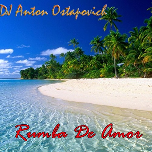 Rumba De Amor [Explicit]