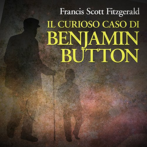 Il curioso caso di Benjamin Button audiobook cover art