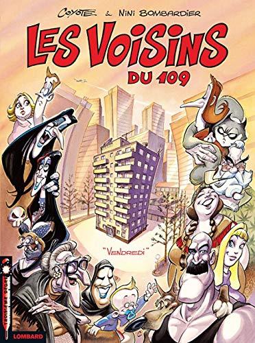 Les Voisins du 109 - tome 1 - Vendredi