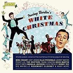 Irving Berlin's White 28 Wildly Eclectic Versions The Most Famous Christmas Song of All [Import]
