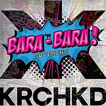 Bara Bara Movement