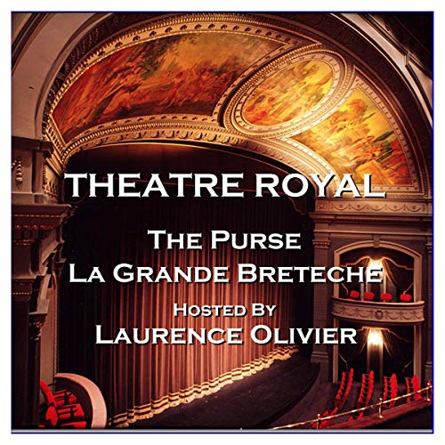 Theatre Royal - The Purse & La Grande Breteche: Episode 4 cover art