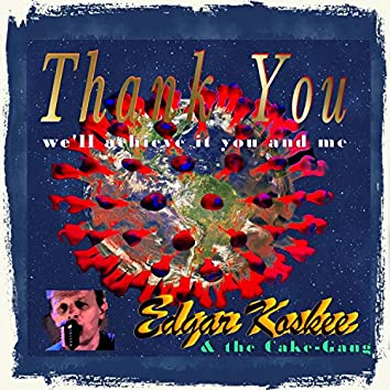 Thank You (We'll Achieve It You & Me) [Corona-Stompp]