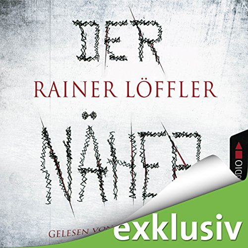 Der Näher (Martin Abel 3) audiobook cover art