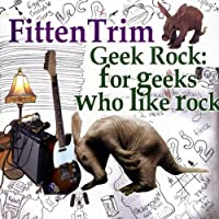 Geek Rock: for Geeks Who Like Rock