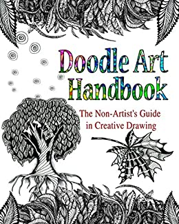 DOODLE ART HANDBOOK: The Non-Artist's Guide in Creative Drawing by [Lana Karr, Olga Dee]