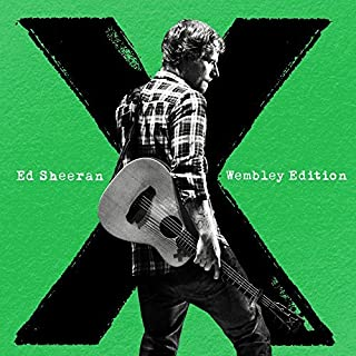 X: Wembley Edition by Ed Sheeran (2015-07-29)